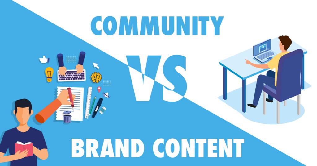 Brand Content vs Community